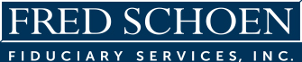 Fred Schoen Fiduciary Services, Inc.