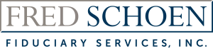 Fred Schoen Fiduciary Services, Inc